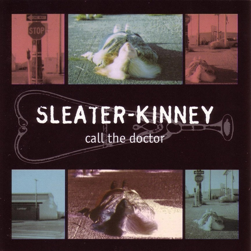 sleater-kinney-call-the-doctor